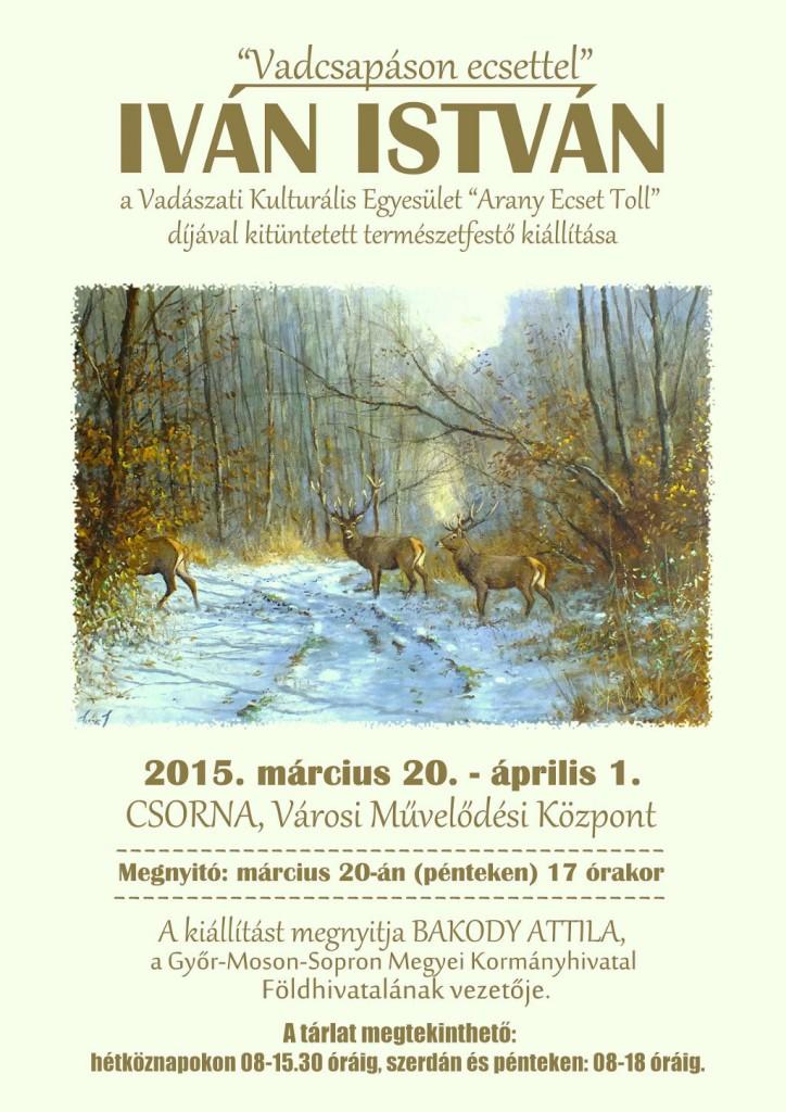 Iván István festménykiállítása Csorna, 2015. március 20.-április 1