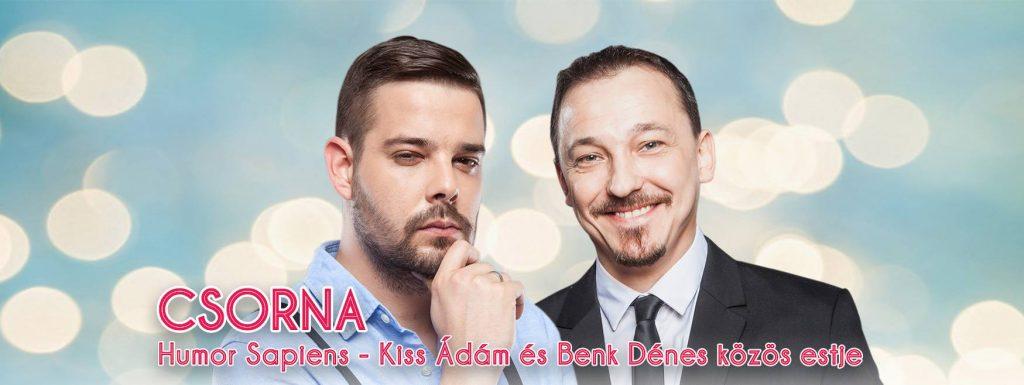 """""""Humor Sapiens"""" / Kiss Ádám és Benk Dénes közös estje"""