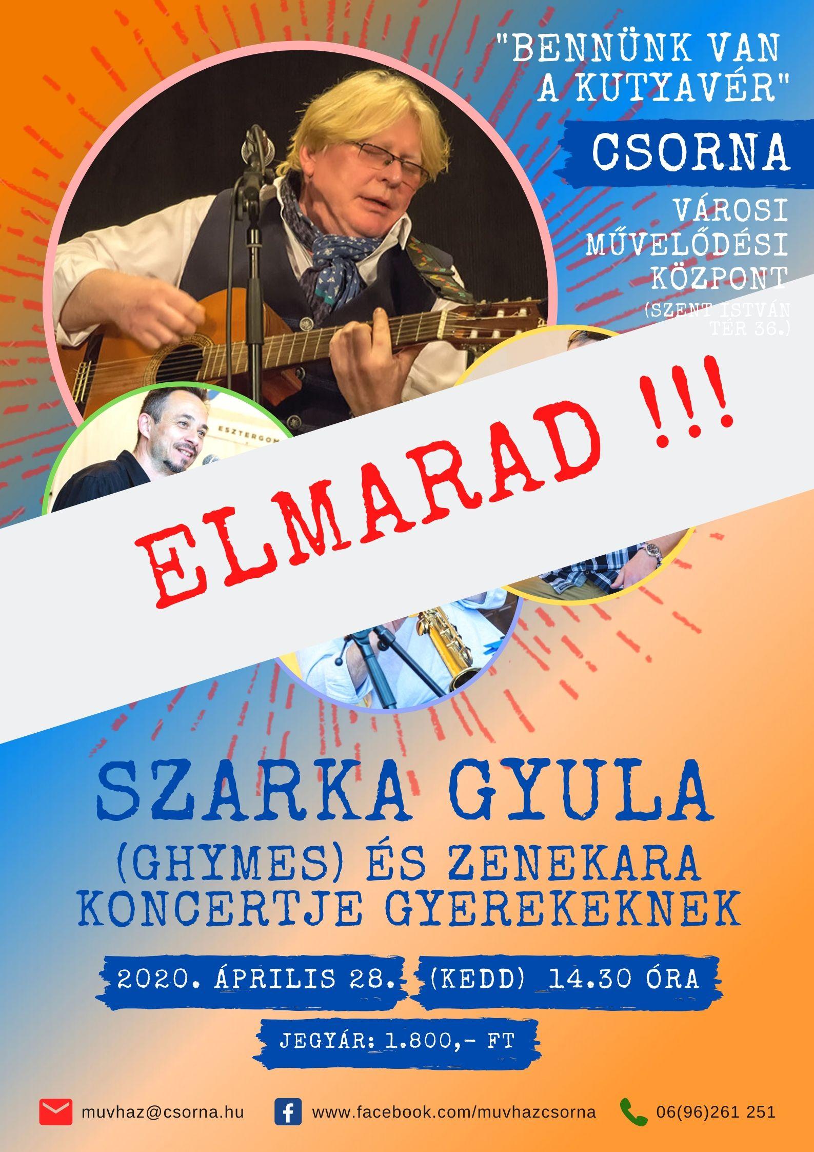 szarka_gyula_koncert_ELMARAD