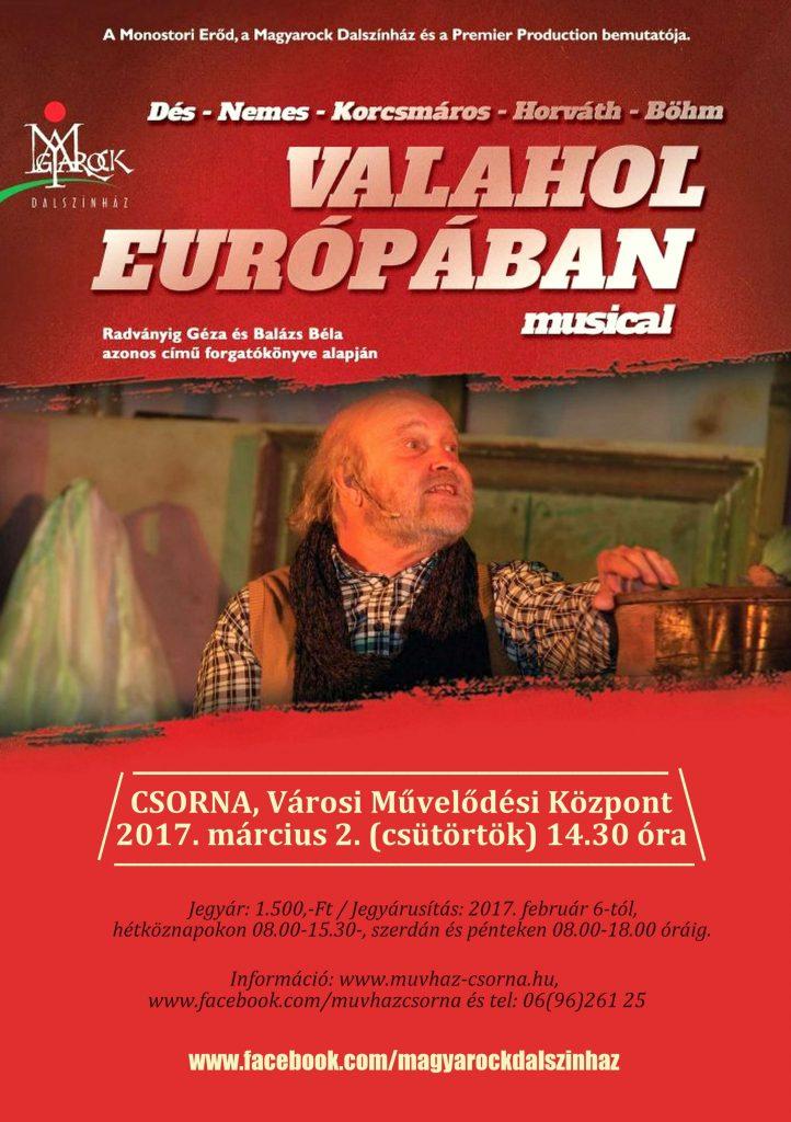 Valahol Európában - musical / A MagyaRock Dalszínház előadása